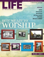 Life at Wheaton Bible Church, Issue 13