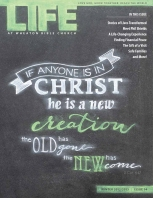 Life at Wheaton Bible Church, Issue 14